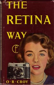 The Retina Way by O.R.Croy, 1957